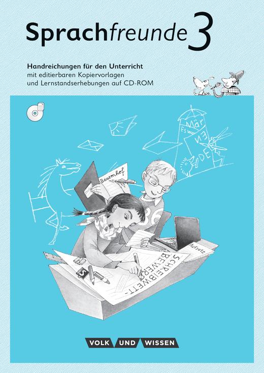 Sprachfreunde - Handreichungen für den Unterricht mit CD-ROM - 3. Schuljahr