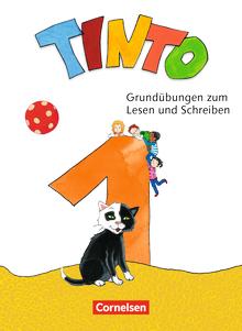 Tinto 1 - Grundübungen zum Lesen und Schreiben - 1. Schuljahr
