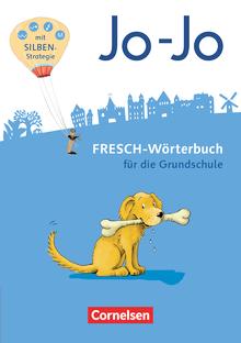 Jo-Jo Sprachbuch - Jo-Jo FRESCH-Wörterbuch - 2.-4. Schuljahr