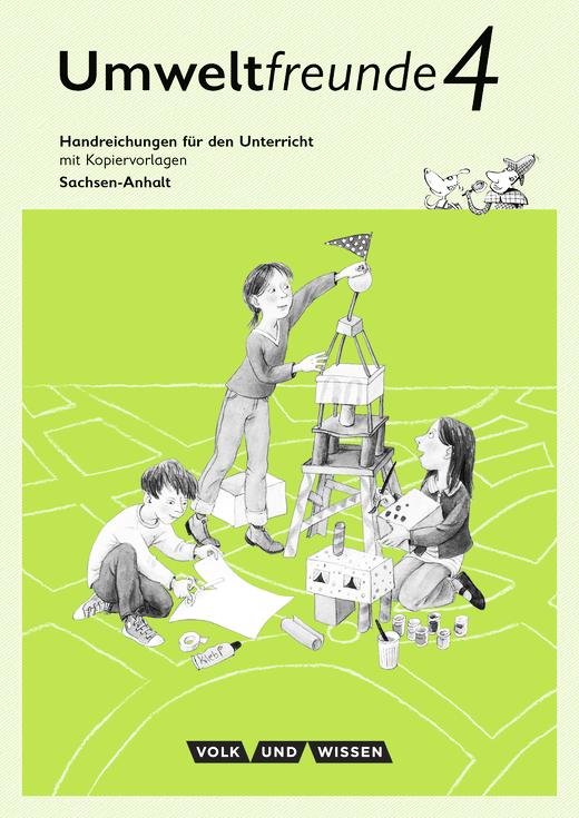 Umweltfreunde - Handreichungen für den Unterricht - 4. Schuljahr