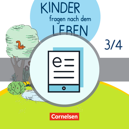 Kinder fragen nach dem Leben - Religionsbuch - Schülerbuch als E-Book - 3./4. Schuljahr