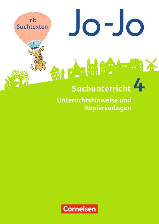 Jo-Jo Sachunterricht - Unterrichtshinweise und Kopiervorlagen - 4. Schuljahr