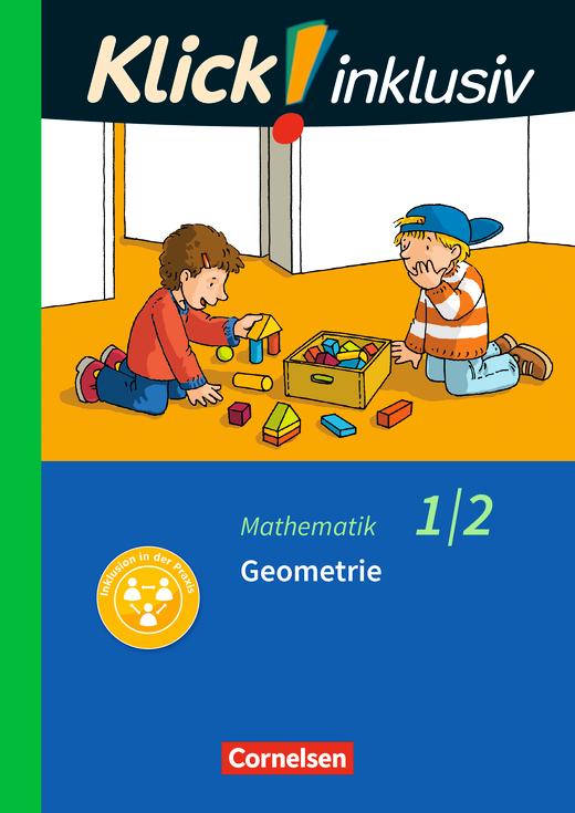 Klick! inklusiv - Grundschule / Förderschule - Geometrie - Themenheft 5 - 1./2. Schuljahr