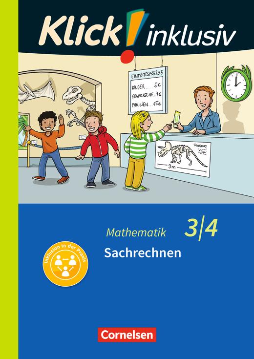 Klick! inklusiv - Grundschule / Förderschule - Sachrechnen - Themenheft 12 - 3./4. Schuljahr