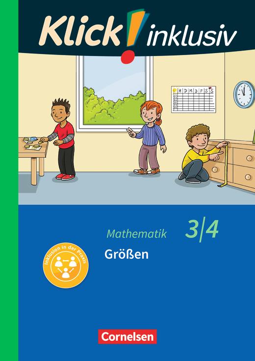 Klick! inklusiv - Grundschule / Förderschule - Größen - Themenheft 11 - 3./4. Schuljahr