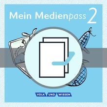 Sprachfreunde - Mein Medienpass - Arbeitsheft Medienkompetenz - 2. Schuljahr