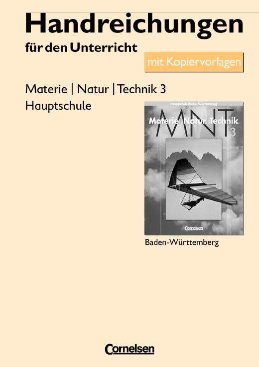 Materie - Natur - Technik - Handreichungen für den Unterricht mit Kopiervorlagen - Band 3