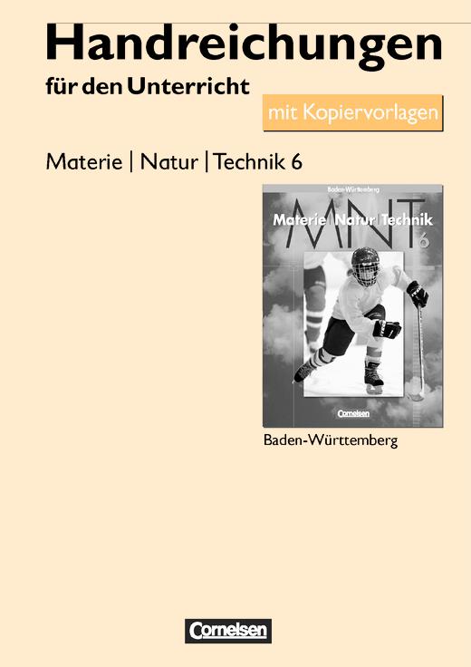 Materie - Natur - Technik - Handreichungen für den Unterricht mit Kopiervorlagen - Band 6
