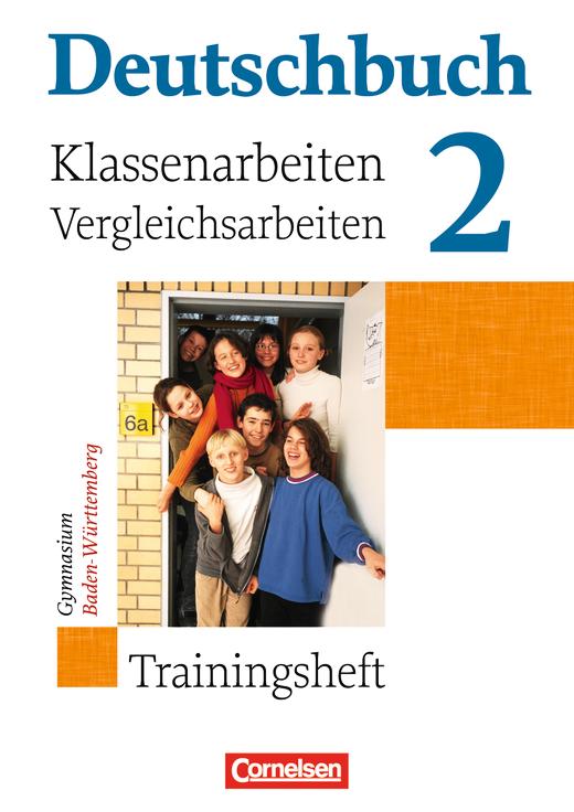 Deutschbuch Gymnasium - Klassenarbeitstrainer mit Lösungen - Band 2: 6. Schuljahr