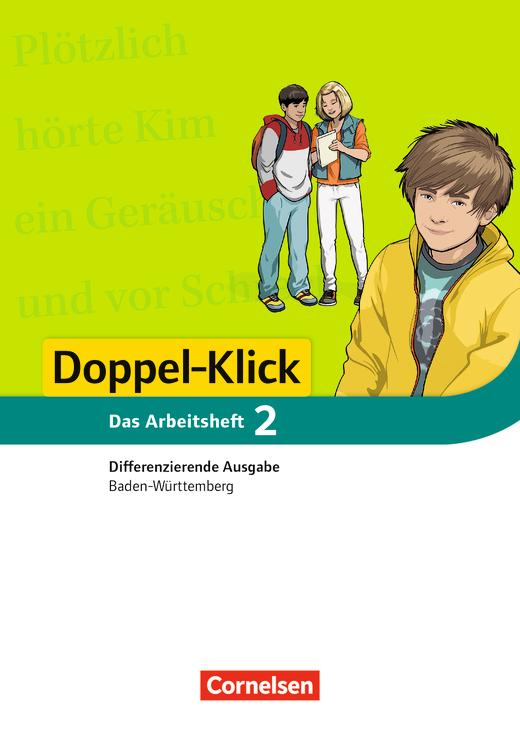 Doppel-Klick - Arbeitsheft mit Lösungen - Band 2: 6. Schuljahr