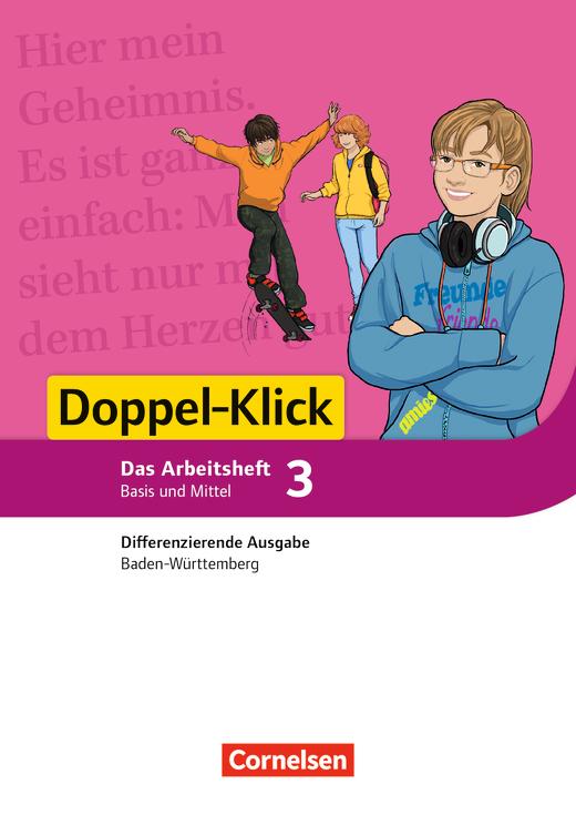 Doppel-Klick - Arbeitsheft mit Lösungen - Band 3: 7. Schuljahr
