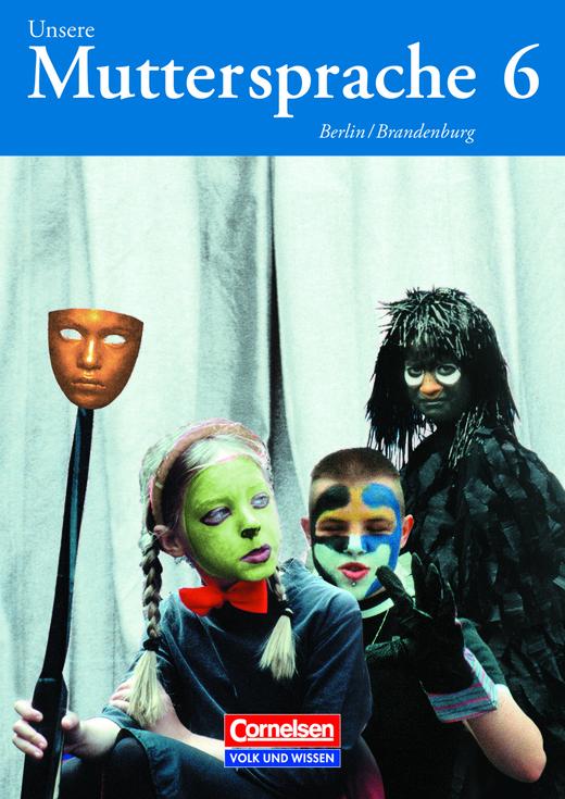 Unsere Muttersprache - Schülerbuch - 6. Schuljahr