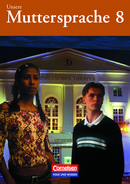 Unsere Muttersprache - Schülerbuch - 8. Schuljahr