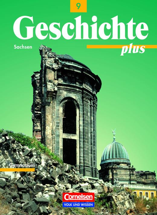 Geschichte plus - Schülerbuch - 9. Schuljahr
