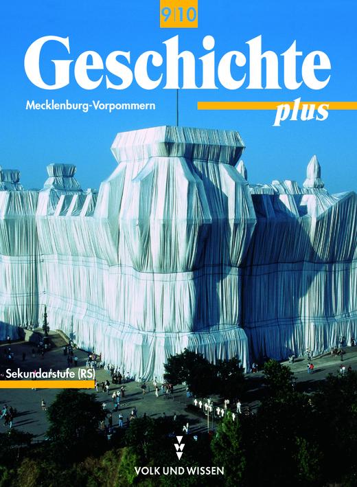 Geschichte plus - Schülerbuch - 9./10. Schuljahr