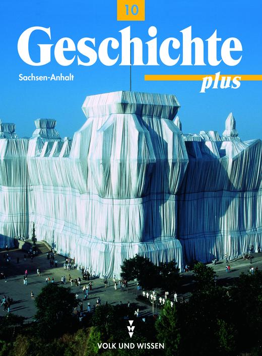 Geschichte plus - Schülerbuch (Sekundarschule, Gymnasium) - 10. Schuljahr