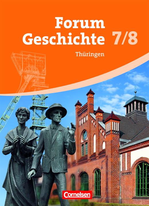 Forum Geschichte - Vom Mittelalter bis zur Industrialisierung - Schülerbuch - 7./8. Schuljahr