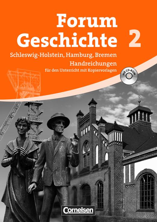 Forum Geschichte - Von der Frühen Neuzeit bis zum Ersten Weltkrieg - Handreichungen für den Unterricht mit CD-ROM - Band 2