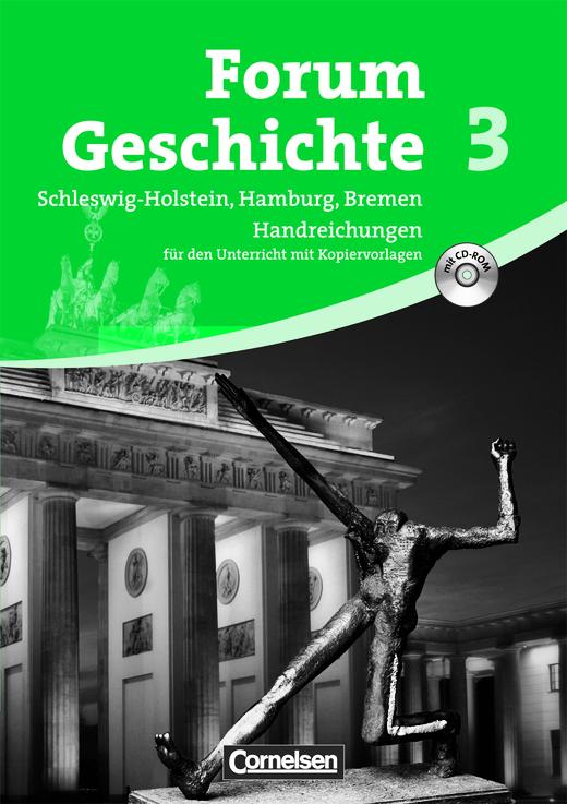 Forum Geschichte - Von den Folgen des Ersten Weltkrieges bis zur Gegenwart - Handreichungen für den Unterricht mit CD-ROM - Band 3