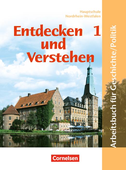 Entdecken und verstehen - Geschichte und Politik - Schülerbuch - Band 1: 5./6. Schuljahr