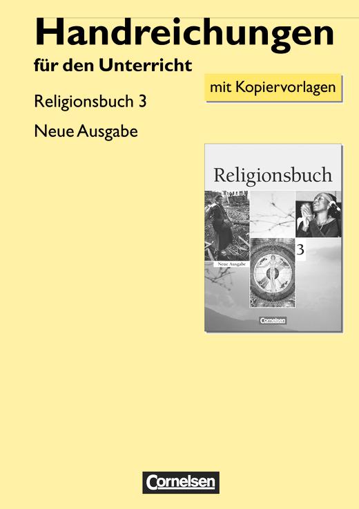 Religionsbuch - Handreichungen für den Unterricht - Band 3