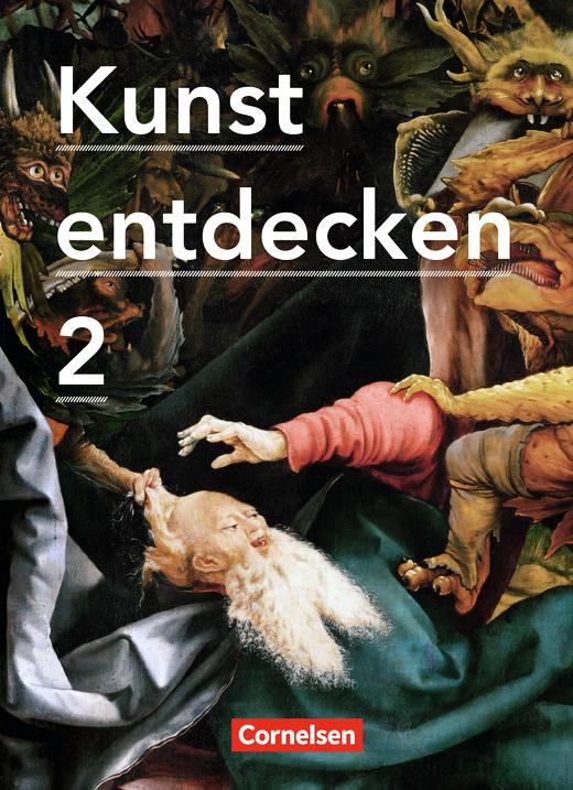 Kunst entdecken - Schülerbuch - Band 2