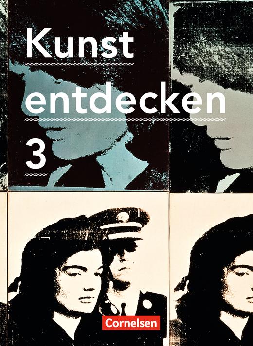 Kunst entdecken - Schülerbuch - Band 3