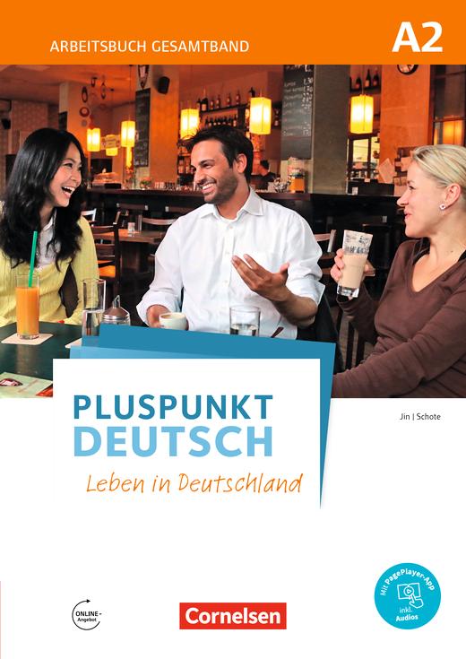 Pluspunkt Deutsch - Leben in Deutschland - Arbeitsbuch mit Lösungsbeileger und Audio-CD - A2: Gesamtband