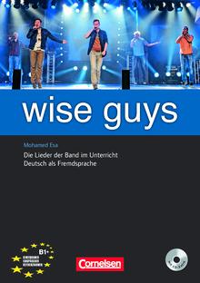 Wise Guys - Materialien für den Unterricht mit CD-Extra - B1+