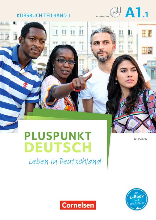 Pluspunkt Deutsch - Leben in Deutschland - Kursbuch mit Video-DVD - A1: Teilband 1