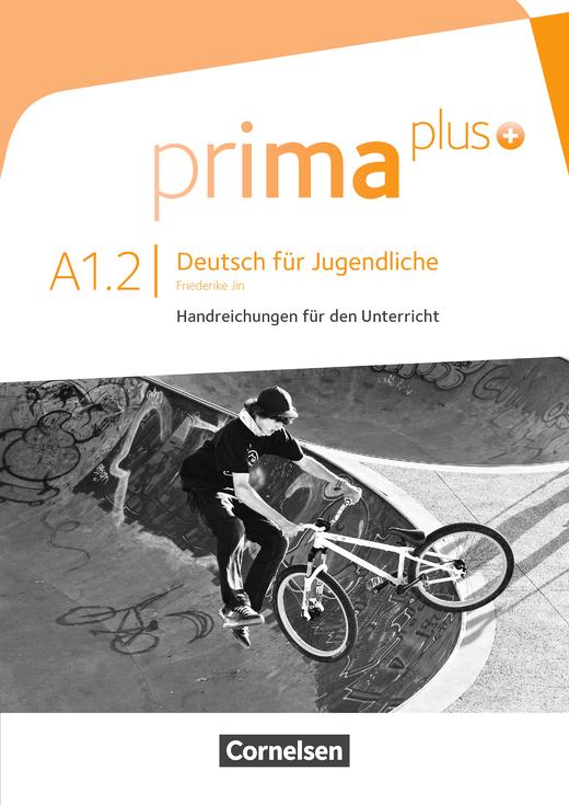 Prima plus - Handreichungen für den Unterricht - A1: Band 2