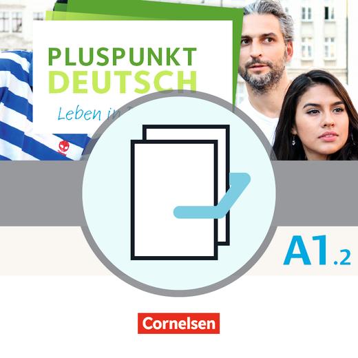 Pluspunkt Deutsch - Leben in Deutschland - Arbeitsbuch und Kursbuch - A1: Teilband 2