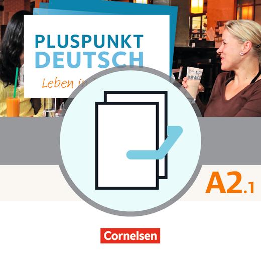 Pluspunkt Deutsch - Leben in Deutschland - Arbeitsbuch und Kursbuch - A2: Teilband 1