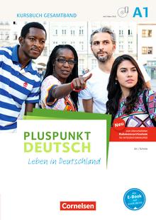 Pluspunkt Deutsch - Leben in Deutschland - Kursbuch mit interaktiven Übungen auf scook.de (2. Ausgabe) - A1: Gesamtband