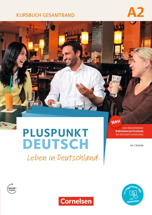 Pluspunkt Deutsch - Leben in Deutschland - Kursbuch mit interaktiven Übungen auf scook.de (2. Ausgabe) - A2: Gesamtband