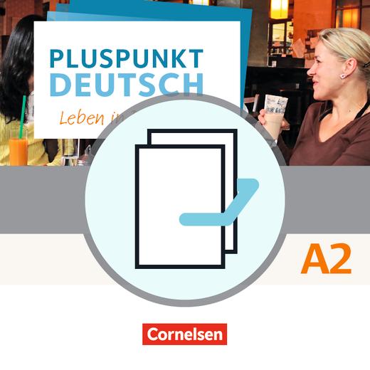Pluspunkt Deutsch - Leben in Deutschland - Arbeitsbuch und Kursbuch (2. Ausgabe) - A2: Gesamtband