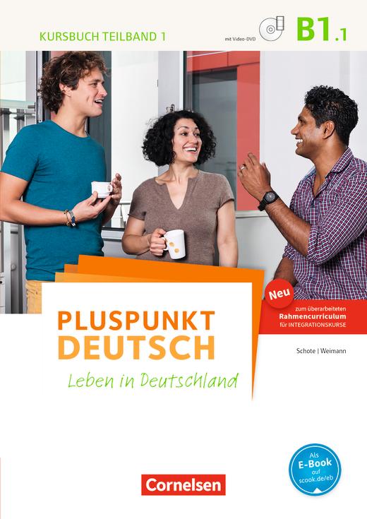 Pluspunkt Deutsch - Leben in Deutschland - Kursbuch mit Video-DVD (2. Ausgabe) - B1: Teilband 1