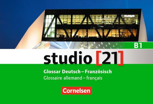 Studio [21] - Glossar Deutsch-Französisch als Download - B1: Gesamtband