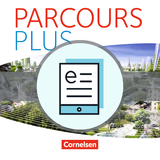 Parcours plus - Lese- und Arbeitsbuch als E-Book