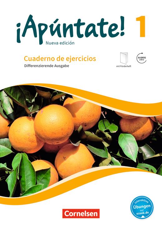 ¡Apúntate! - Differenzierende Ausgabe - Cuaderno de ejercicios mit interaktiven Übungen auf scook.de - Band 1