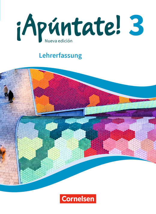 ¡Apúntate! - Schülerbuch - Lehrerfassung - Band 3