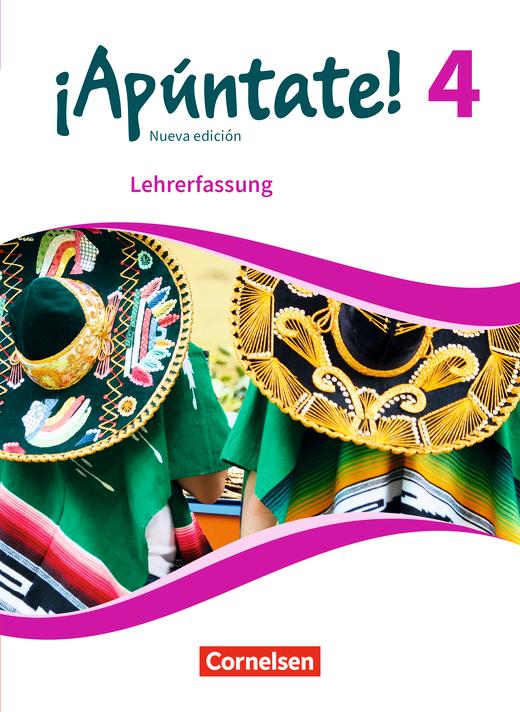 ¡Apúntate! - Schülerbuch - Lehrerfassung - Band 4