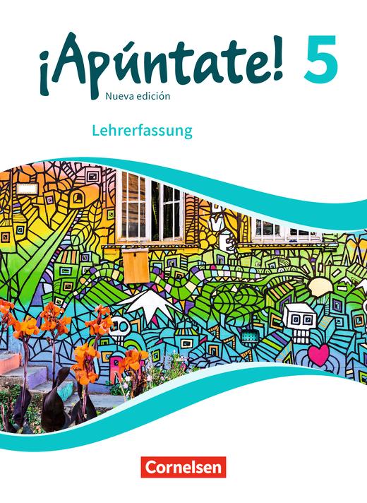 ¡Apúntate! - Schülerbuch - Lehrerfassung - Band 5