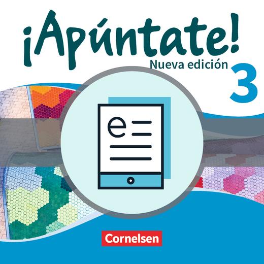 ¡Apúntate! - Schülerbuch - Lehrerfassung als E-Book - Band 3