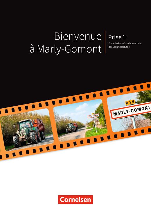 Prise 1 ! - Bienvenue à Marly-Gomont - Handreichungen für den Unterricht