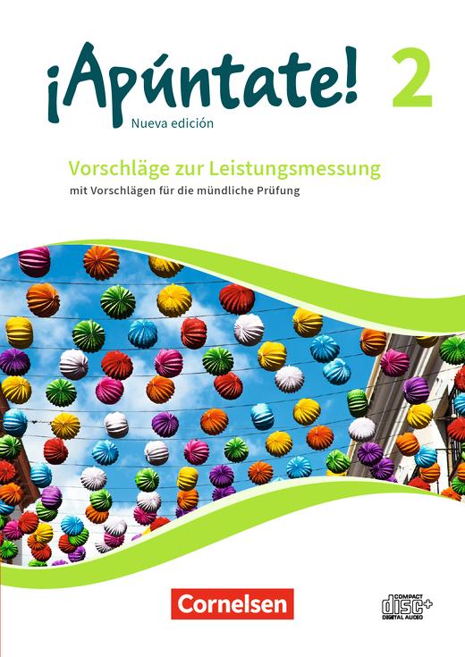 ¡Apúntate! - Vorschläge zur Leistungsmessung - Mit Vorschlägen zur mündlichen Prüfung - CD-Extra - Band 2