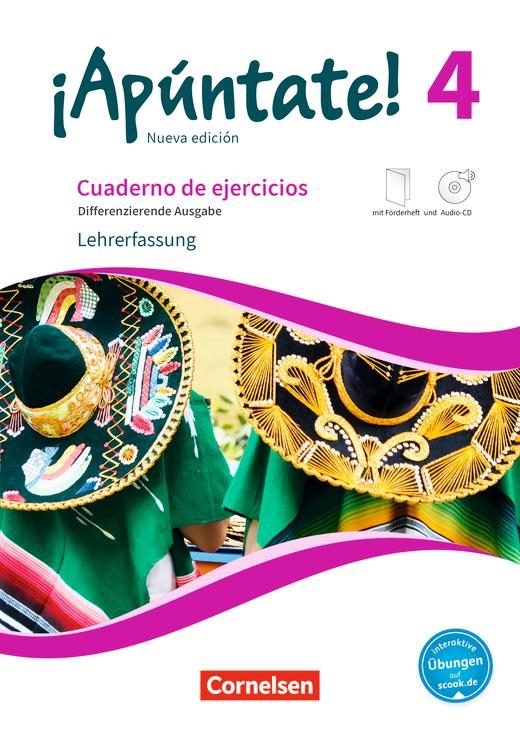 ¡Apúntate! - Differenzierende Ausgabe - Cuaderno de ejercicios mit interaktiven Übungen auf scook.de - Lehrerfassung - Band 4