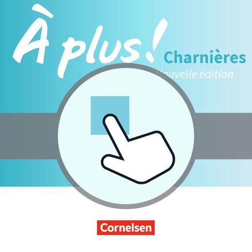 À plus ! - Interaktive Übungen als Ergänzung zum Carnet d'activités - Charnières