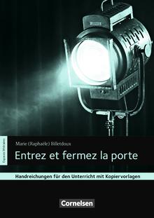 Espaces littéraires - Entrez et fermez la porte - Handreichungen für den Unterricht - B1