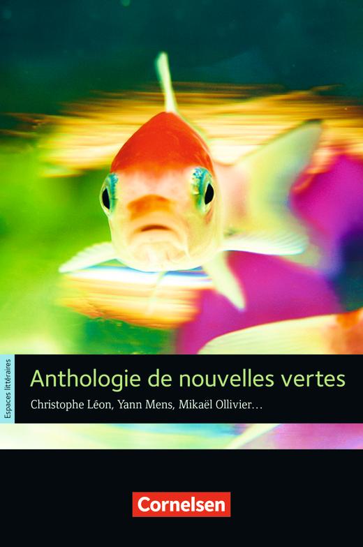 Espaces littéraires - Anthologie de nouvelles vertes - Lektüre - B1-B1+
